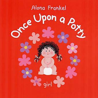 Il était un petit pot - Girl par Alona Frankel - livre 9781554072842