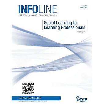 Social Learning for Learning Professionals by ASTD Press - 9781562867