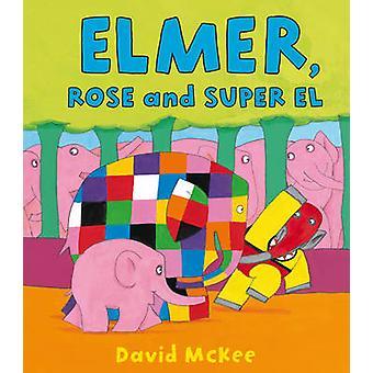 إيلمر-روز وسوبر ش بديفيد ماكي-كتاب 9781849396882