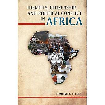 Identiteit, burgerschap en politiek Conflict in Afrika