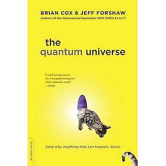Quantum universum: (Och därför något som kan hända, inte)
