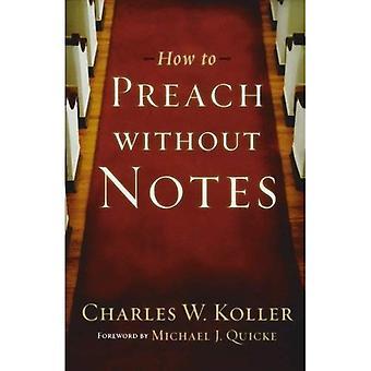 Comment prêcher sans Notes