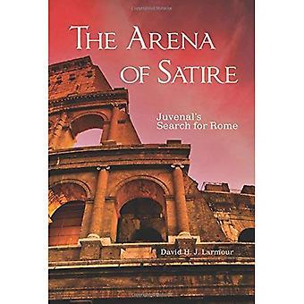 L'arène de la Satire: recherche de Juvenal pour Rome (série d'Oklahoma dans la Culture classique)