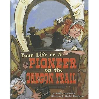 Your Life as a Pioneer on the Oregon Trail (Way It Was)