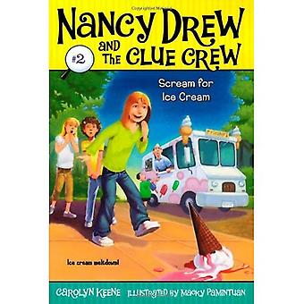 Scream for Ice Cream (Nancy Drew & the Clue Crew (Quality) (Re-Issues))