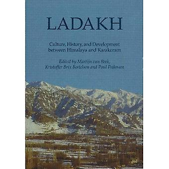 Ladakh Culture, History, and Development Between Himalaya and Karakoram