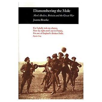 Smembrando il maschio: corpi di uomini, Gran Bretagna e la grande guerra (tra storia e leggenda)