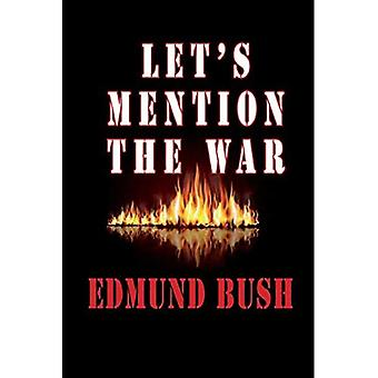 Nous allons parler de la guerre