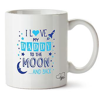 Hippowarehouse jeg elsker pappa til månen og tilbake (blå) trykt krus Cup keramiske 10 Unzen