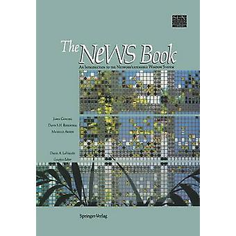 The News Book An Introduction to the NetworkExtensible Window System by Gosling & James