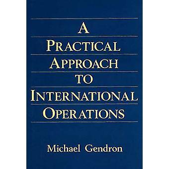 Praktisk strategi för internationell verksamhet av Gendron & Michael