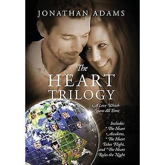 De hart trilogie A liefde die omspant aller tijden door Adams & Jonathan
