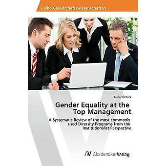Gleichstellung der Geschlechter auf dem Top-Management von Ztrk Gler