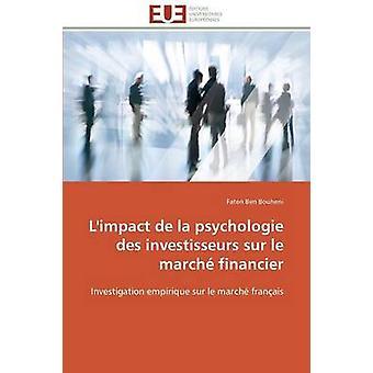 Limpact de la psychologie des investisseurs sur le march financier by BOUHENIF