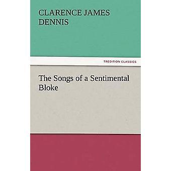 Die Lieder der Sentimental Kerl von Dennis & C. J.