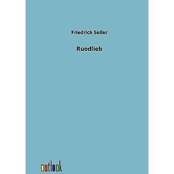 Ruodlieb by Seiler & Friedrich