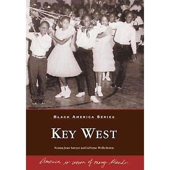 Key West Florida by Norma Jean Sawyer - Laverne Wells-Bowie - 9780738