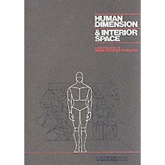 Human Dimension and Interior Space (New edition) by Julius Panero - M