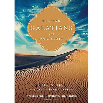 Reading Galatians with John Stott - 9 Weeks for Individuals or Groups