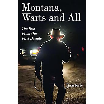 Montana - Warts and All by Scott McMillion - 9780996745505 Book