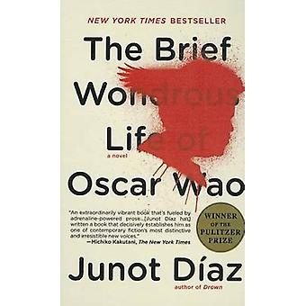 Brief Wondrous Life of Oscar Wao by Junot Diaz - 9781606868201 Book