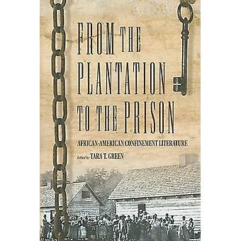 From the Plantation to the Prison - African-American Confinement Liter