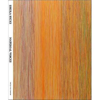 Sheila Hicks - Material Voices by Karin Campbell - 9780692689400 Book
