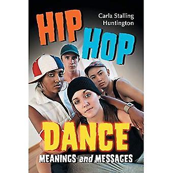 Hip Hop Tanz: Bedeutungen und Botschaften