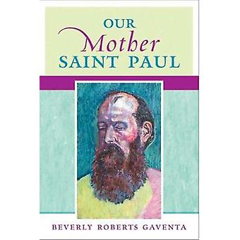 Our Mother Saint Paul by Gaventa & Beverly Roberts