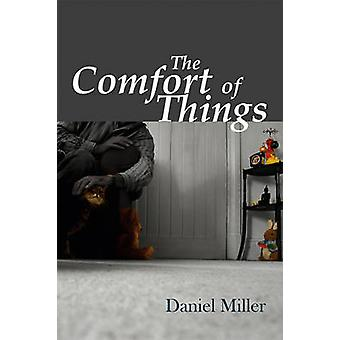 The Comfort of Things by Miller & Daniel