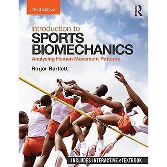 Einführung in die Sportbiomechanik von Roger Bartlett