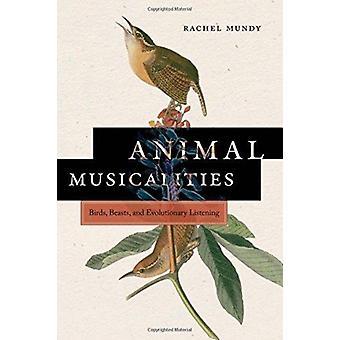 Animal Musicalities by Rachel Mundy