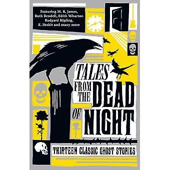 Tales from the Dead of Night Treize histoires de fantômes classiques