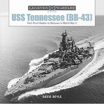 USS Tennessee BB43 From Pearl Harbor to Okinawa in World by David Doyle
