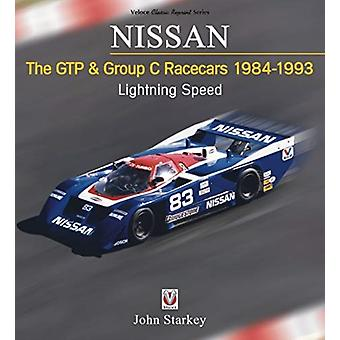 NISSAN   The GTP  Group C Racecars 19841993 by John Starkey