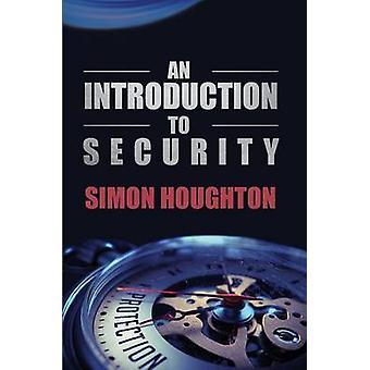 Johdanto turvallisuus suojaa organisaatioiden varat Simon Houghton