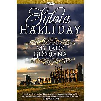 My Lady Gloriana by Halliday & Sylvia