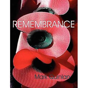 Remembrance by Quinlan & Mark