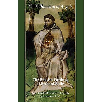 The Fellowship of Angels by Rolle & Richard