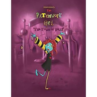 The Patchwork Girl The Town of Dolls van Walker & Hasani