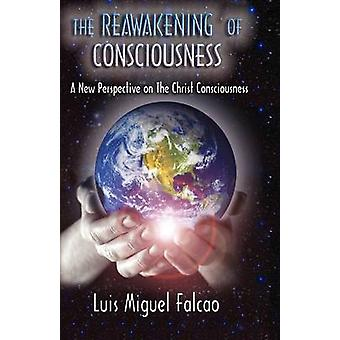 The Reawakeniing of Consciousness by Falcao & Luis Miguel