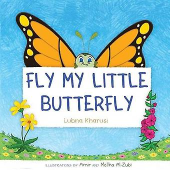 Fly my little Buttefly by Kharusi & Lubna