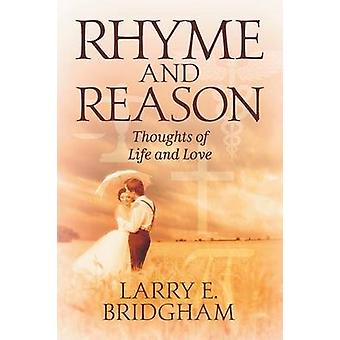 Rhyme and Reason by Larry E Bridgham