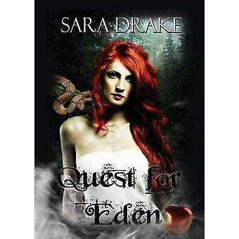 Quest for Eden by Drake & Sara