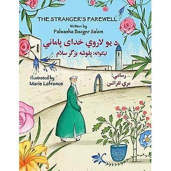 The Strangers Farewell EnglishPashto Edition by Salam & Palwasha Bazger