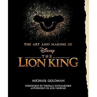 The Art And Making Of The Lion King - Foreword By Thomas Schumacher -
