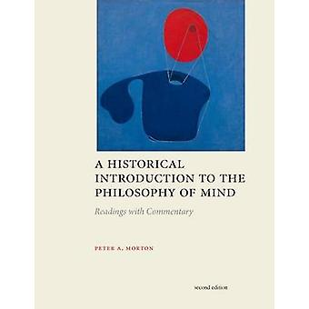 A Historical Introduction to the Philosphy of Mind (2nd Revised editi