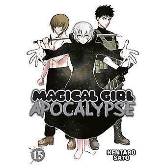 Magical Girl Apocalypse Vol. 15 by Kentaro Sato - 9781626928510 Book