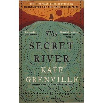 The Secret av Kate Grenville - 9781782118879 Bok
