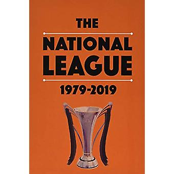 The National League 1979-2019 by Michael Robinson - 9781862234017 Book